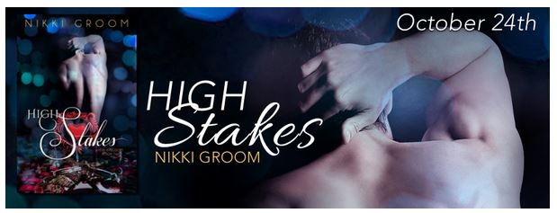 High Stakes (The Kingdom, #2) by Nikki Groom Release Blitz