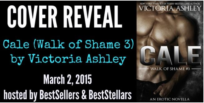 CALE by Victoria Ashley (Walk of Shame 3) Cover Reveal