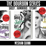 The Bourbon Series by Meghan Quinn Sale