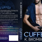 COVER REVEAL - CUFFED by K. Bromberg