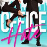 OFFICE HATE by Rachel Van Dyken Review
